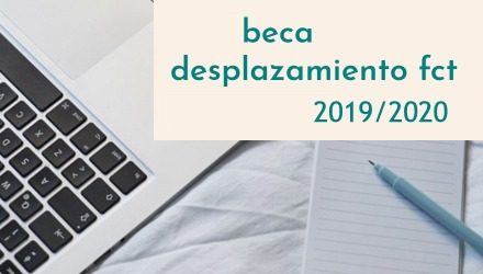 AVISO AYUDAS POR DESPLAZAMIENTO FCT curso escolar 2019/2020