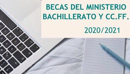 BECAS PARA ALUMNADO QUE CURSE BACHILLERATO O CICLOS FORMATIVOS/ CURSO 20-21